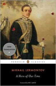 A Hero of Our Time - Mikhail Lermontov, Natasha Randall, Neil LaBute