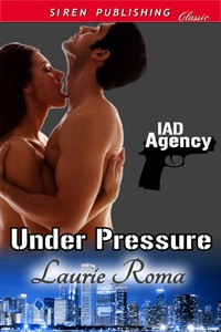 Under Pressure - Laurie Roma