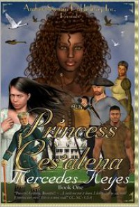 Princess Ces'Alena: Book One - Mercedes Keyes,  Lawrence James