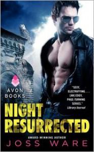 Night Resurrected - Joss Ware
