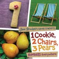 1 Cookie, 2 Chairs, 3 Pears: Numbers Everywhere - Jane Brocket