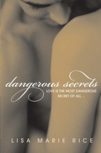 Dangerous Secrets - Lisa Marie Rice