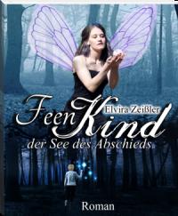 Feenkind - Elvira Zeißler