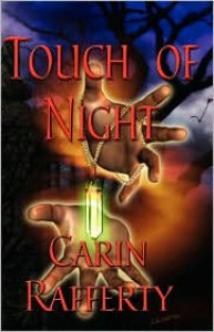 Touch of Night - Carin Rafferty