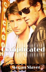 Complicated by Megan Slayer - Megan Slayer