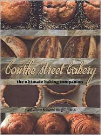 Bourke Street Bakery: The Ultimate Baking Companion - Paul Allam, David McGuinness