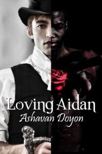 Loving Aidan - Ashavan Doyon