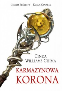 Karmazynowa korona - Cinda Williams Chima