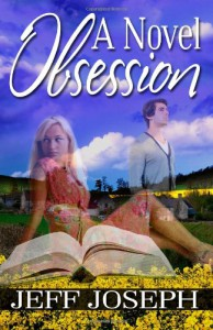 A Novel Obsession (The Novel Series) - Mr Jeff Joseph