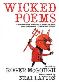 Wicked Poems - Roger McGough, Neal Layton