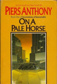 On a Pale Horse  - Piers Anthony