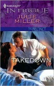Takedown (The Precinct #6) (Harlequin Intrigue #1201) - Julie Miller