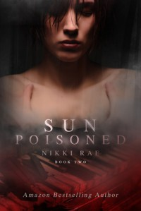 Sun Poisoned (The Sunshine Series, #2) - Nikki Rae
