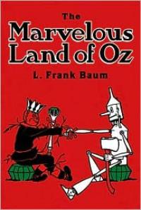 The Marvelous Land of Oz (Dover Children's Classics) - L. Frank Baum, John R. Neill