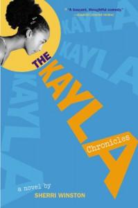 The Kayla Chronicles - Sherri Winston