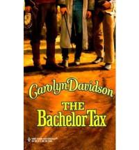 The Bachelor Tax - Carolyn Davidson