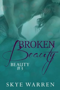 Broken Beauty - Skye Warren
