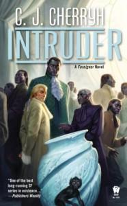 Intruder: Foreigner #13 - C.J. Cherryh