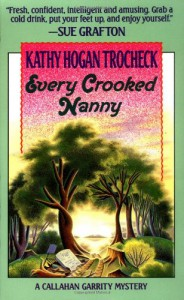 Every Crooked Nanny - Kathy Hogan Trocheck
