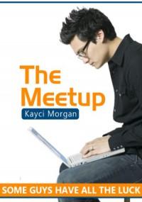 The Meetup - Kayci Morgan
