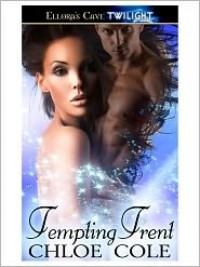 Tempting Trent - Chloe Cole