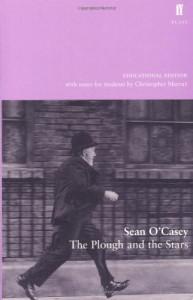 The Plough and the Stars - Seán O'Casey, Christopher Murray