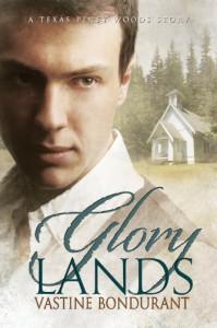 Glory Lands - Vastine Bondurant