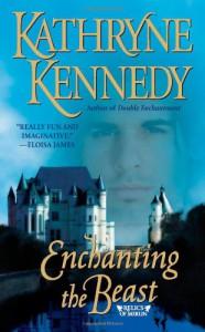 Enchanting the Beast - Kathryne Kennedy