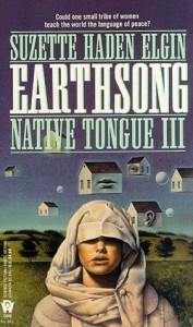 Earthsong  - Suzette Haden Elgin