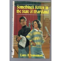Something's Rotten in the State of Maryland - Laura A. Sonnenmark