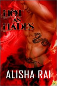 Hot as Hades - Alisha Rai