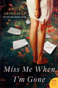 Miss Me When I'm Gone - Emily Arsenault