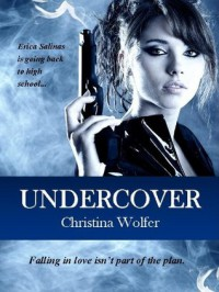 Undercover - Christina Wolfer
