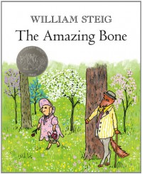 The Amazing Bone - William Steig