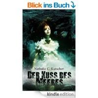 Der Kuss des Meeres - Nathalie C. Kutscher