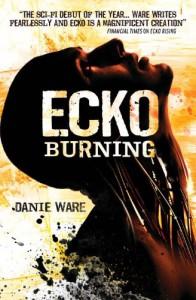 Ecko Burning - Danie Ware