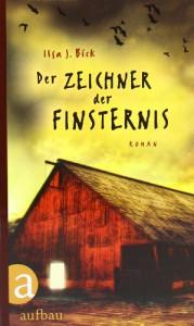 Der Zeichner Der Finsternis - Ilsa J. Bick, Katharina Orgaß, Gerald Jung