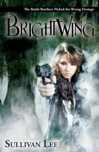 Brightwing - Sullivan Lee