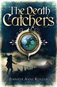 The Death Catchers - Jennifer Anne Kogler