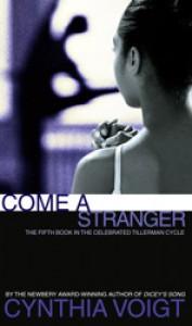 Come a Stranger - Cynthia Voigt