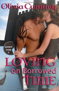 Loving on Borrowed Time - Olivia Cunning