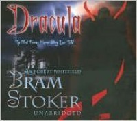 Dracula [Unabridged] Publisher: Blackstone Audiobooks; Unabridged edition - Bram Stoker