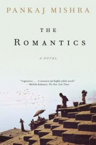 The Romantics - Pankaj Mishra