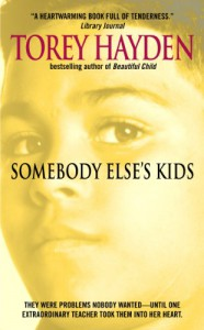 Somebody Else's Kids - Torey L. Hayden