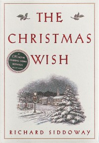 The Christmas Wish - Richard Siddoway