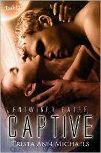 Captive - Trista Ann Michaels