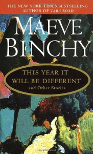 This Year It Will Be Different, and other stories - Maeve Binchy