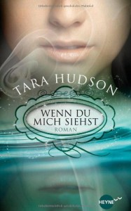Wenn du mich siehst - Tara Hudson, Ute Brammertz