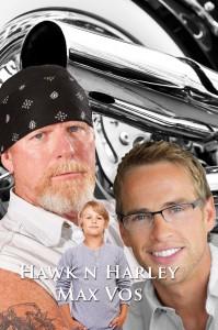 Hawk 'n' Harley - Max Vos