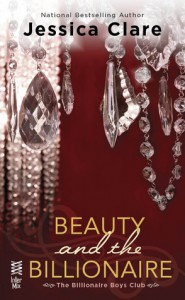 Beauty and the Billionaire - Jessica Clare